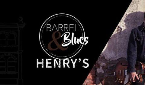 Barrel & Blues @ Henry's Bar & Restaurant