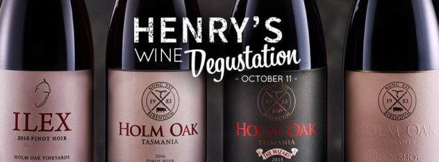Holm Oak Degustation - Henry's Launceston